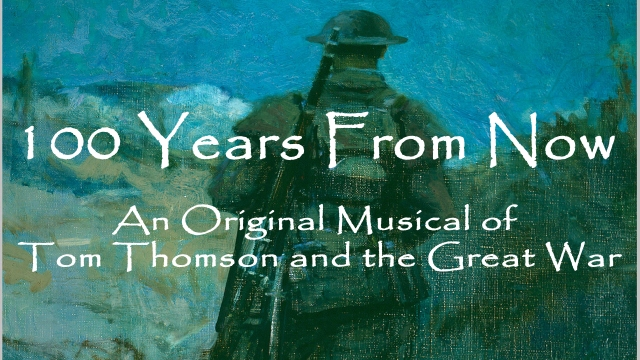 100 Years from Now – Tom Thomson and the Great War